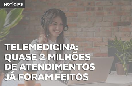 2 milhões de brasileiros já se consultaram via telemedicina