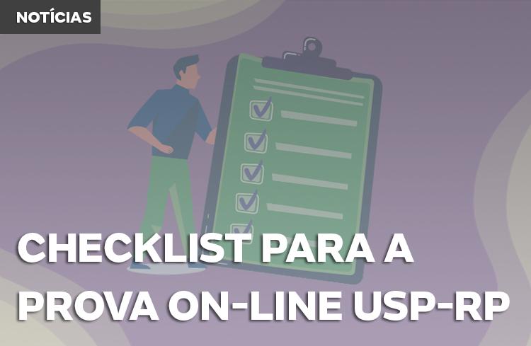 Checklist para fazer certo na prova on-line USP-RP
