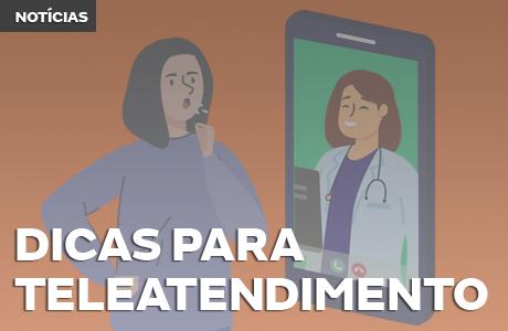 Dicas para Teleatendimento: como manter e conquistar novos pacientes