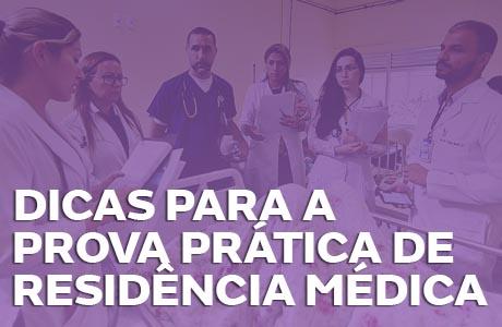 Dicas para a Prova Prática de Residência Médica