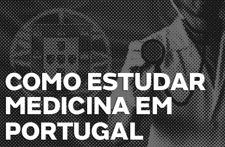 Como estudar Medicina em Portugal