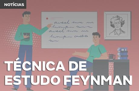 Técnica de estudos Feynman: aprenda ensinando!