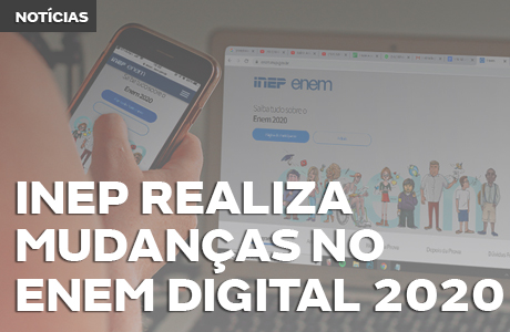 Inep realiza mudanças de regras no Enem Digital 2020