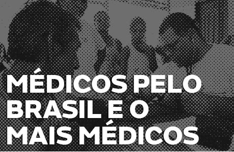 Médicos Pelo Brasil: nova versão do programa Mais Médicos