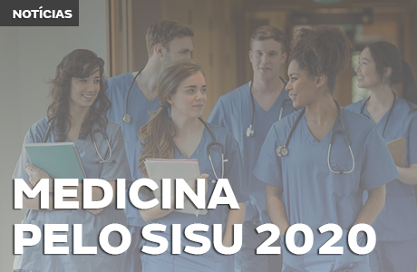 SISU: confira os cursos de Medicina que serão oferecidos em 2020/1