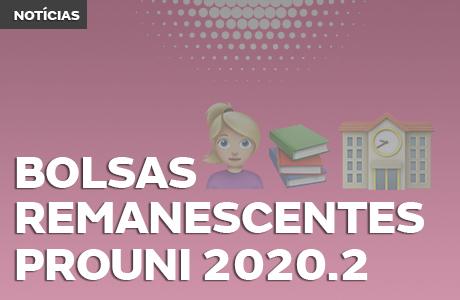 BOLSAS REMANESCENTES PROUNI 2020.2