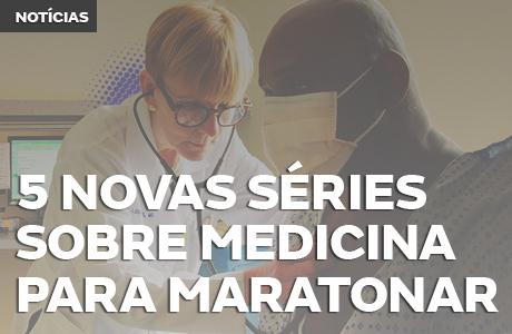 Dicas de séries sobre drama médico para maratonar