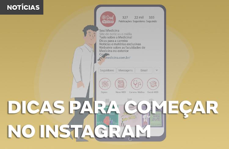 Dicas para médicos no Instagram: começando pelo básico
